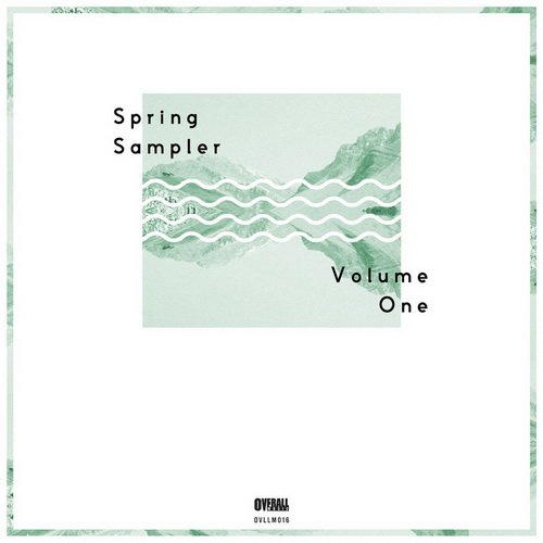 VA - Overall Music Spring Sampler Vol. 1 (2013)