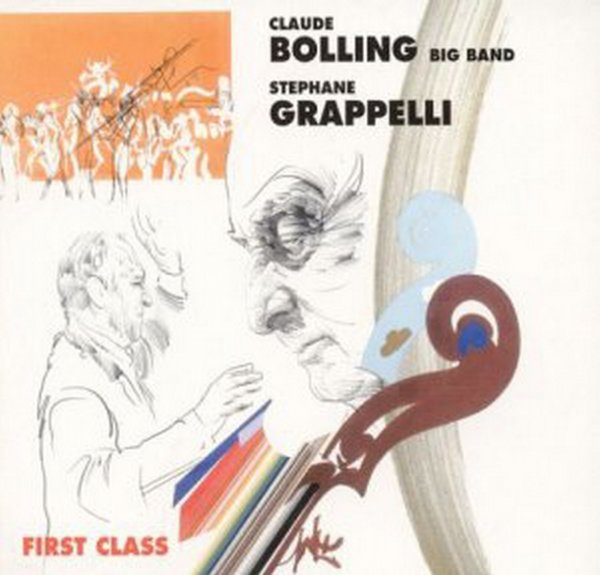Stephane Grappelli & Claude Bolling Big Band - First Class (2003)