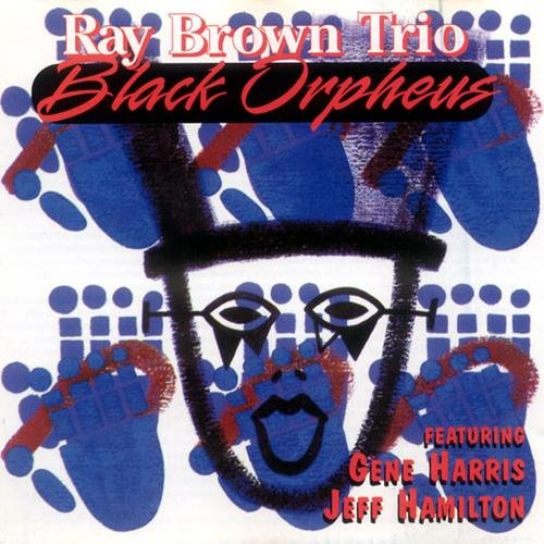 Ray Brown - Black Orpheus (1994)