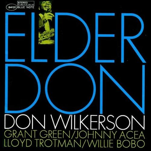 Don Wilkerson - Elder Don (1994)