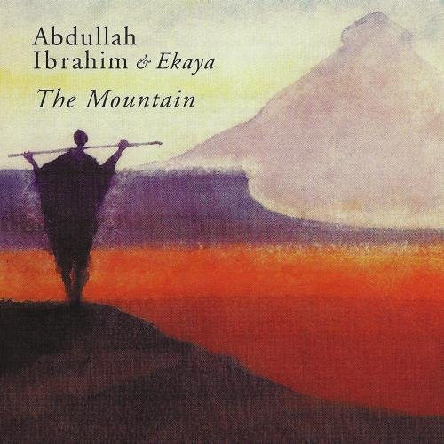Abdullah Ibrahim & Ekaya - The Mountain (1989)