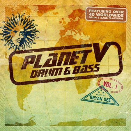 VA-Planet V: Drum & Bass Vol.1 (Mixed By Bryan Gee) (2013)