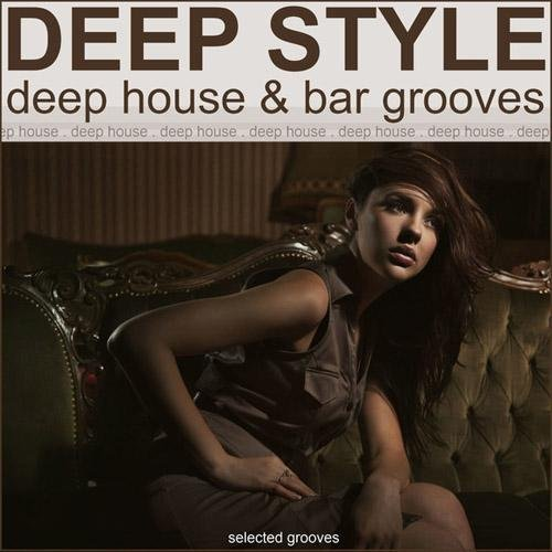 VA-Deep Style (Deep House & Bar Grooves) (2013)