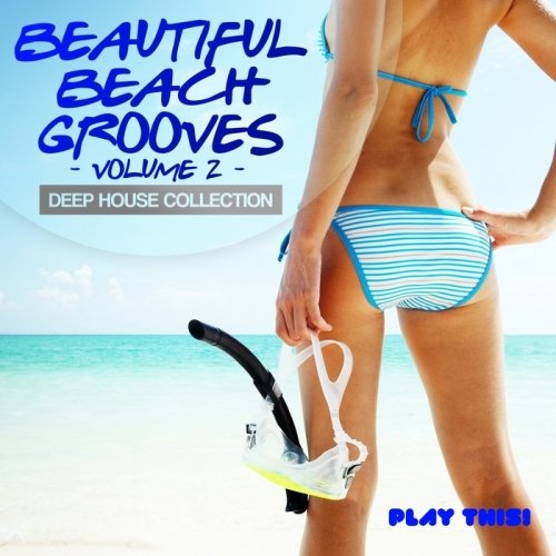 VA-Beautiful Beach Grooves Vol.2 (Deep House Collection) (2013)