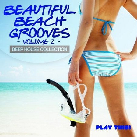 VA-Beautiful Beach Grooves Vol.2 (Deep House Collection) (2013) 320 kbps