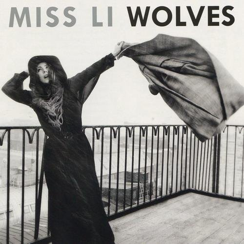 Miss Li - Wolves (2CD) (2013)