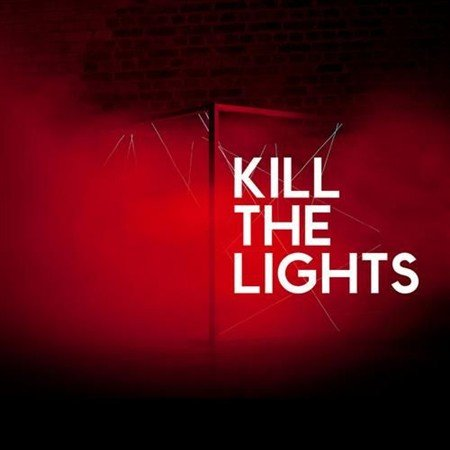 House Of Black Lanterns-Kill The Lights (2013)
