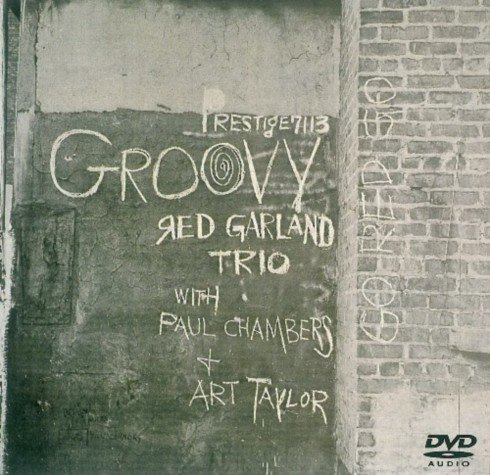 The Red Garland Trio - Groovy [DVD-Audio] (2005)