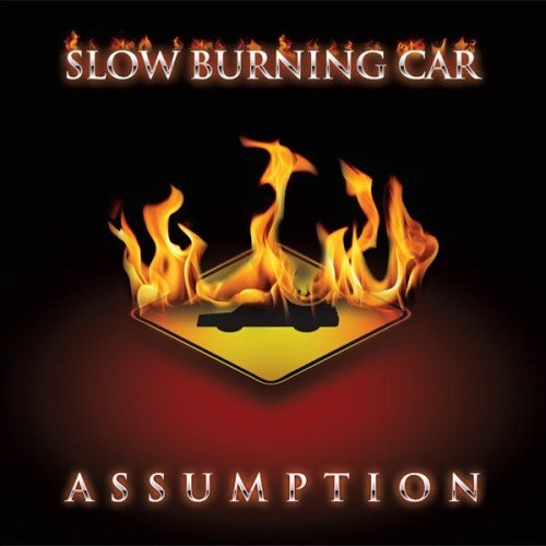 Slow Burning Car - Assumption (2013)