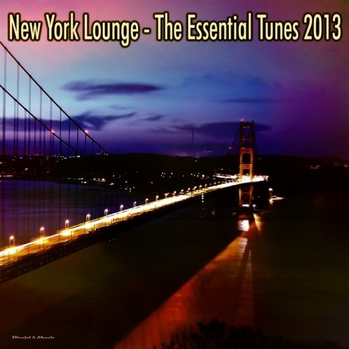 VA-New York Lounge: The Essential Tunes (2013)