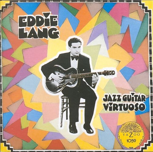 Eddie Lang - Jazz Guitar Virtuoso (1989)