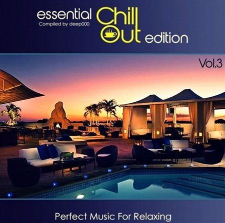 VA-Essential ChillOut Edition Vol.3 (2013)