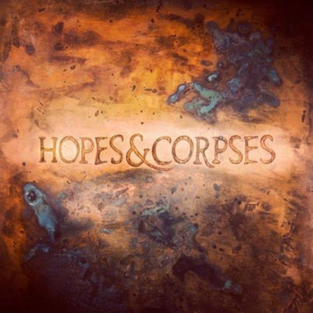 Ongkara - Hopes & Corpses (2013)