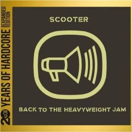 Scooter-Back To The Heavyweight Jam 20 Years Of Hardcore (2013)