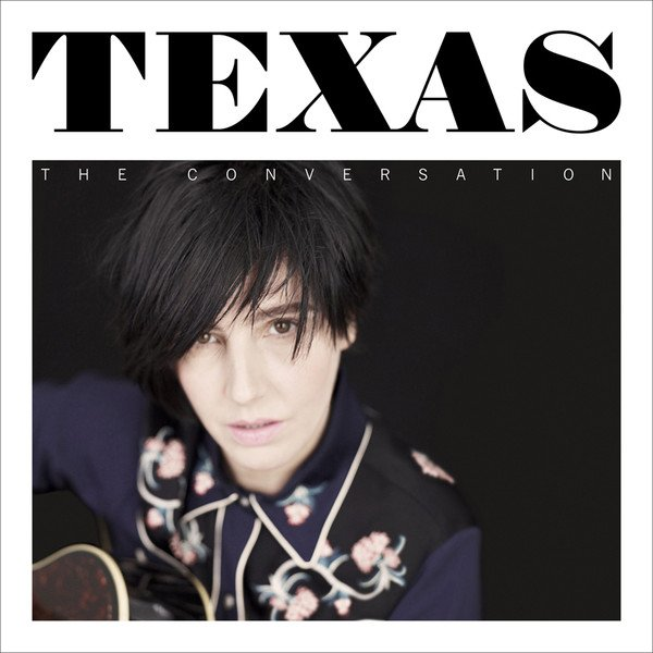 Texas - The Conversation (iTunes Deluxe Edition) (2013)