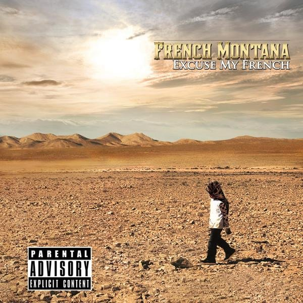French Montana - Excuse My French (iTunes Deluxe Edition) (2013)