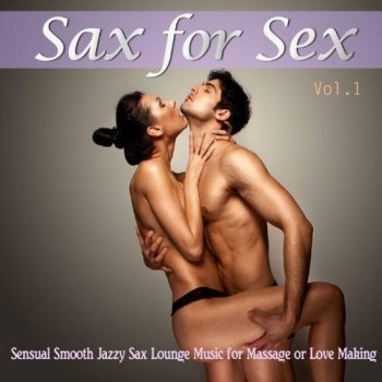 VA-Sax for Sex (2013)