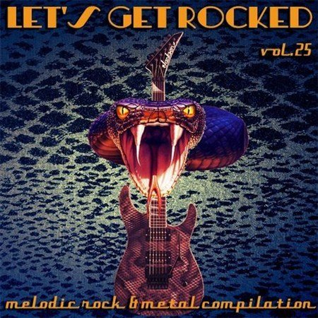 VA-Let's Get Rocked vol.25 (2013)