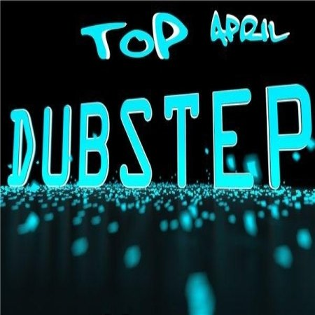 VA-Dubstep Top April (2013)
