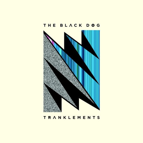 The Black Dog - Tranklements (2013)