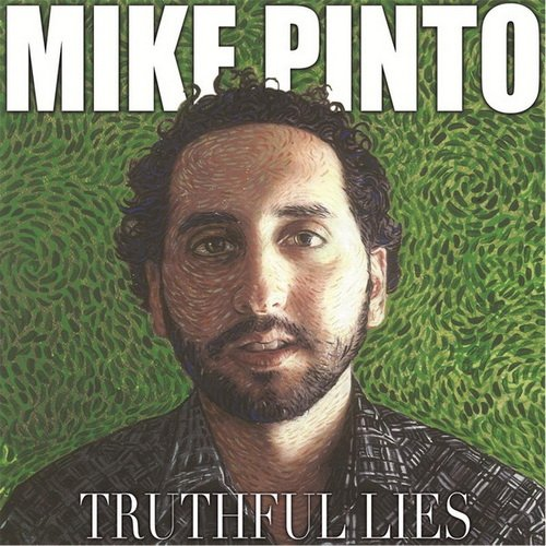 Mike Pinto - Truthful Lies (2013)