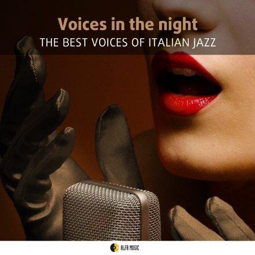 VA-Voices in the Night - The Best Voices of Italian Jazz (2013)