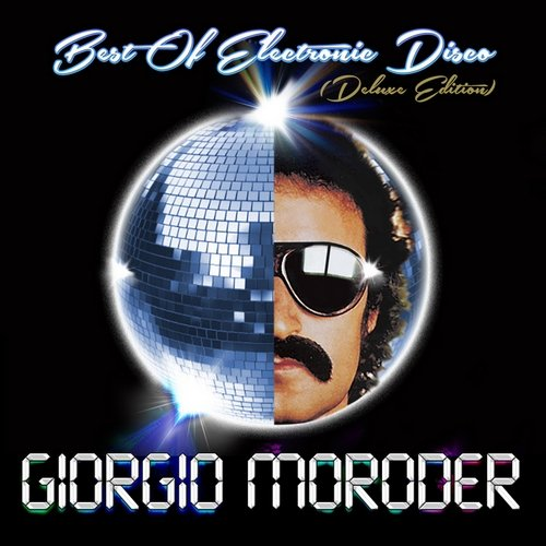 Giorgio Moroder � Best of Electronic Disco (Deluxe Edition) (2013)