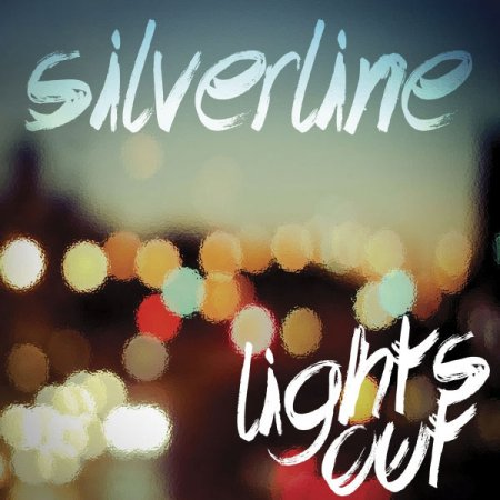 Silverline - Lights Out (2013)