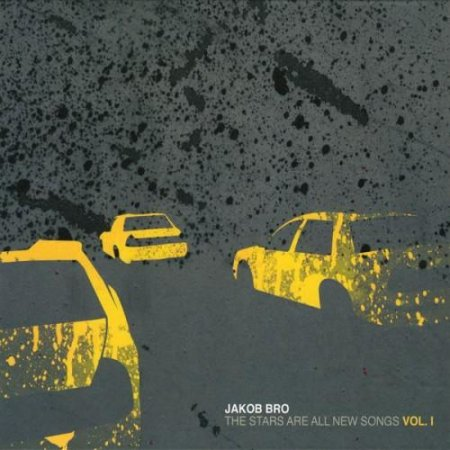 Jakob Bro - The Stars Are All New Songs (2008)