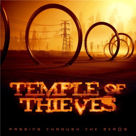 Temple Of Thieves - Passing Through The Zer0s (2013)