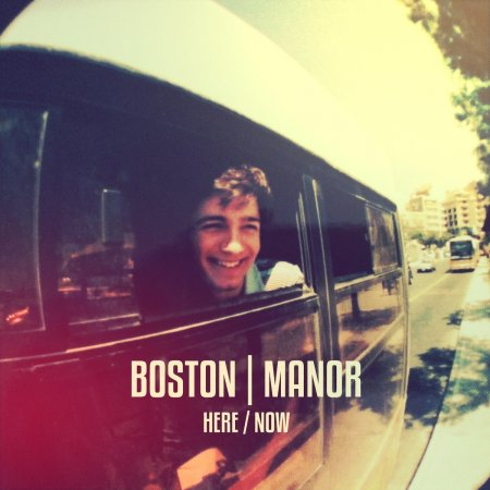 Boston Manor - Here/Now EP (2013)