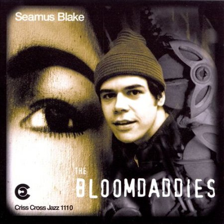 Seamus Blake - The Bloomdaddies (1996)