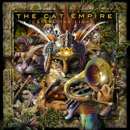 The Cat Empire - Steal the Light (2013)