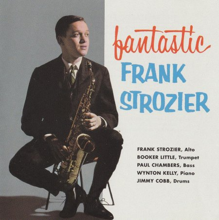 Frank Strozier - The Fantastic Frank Strozier (1997)