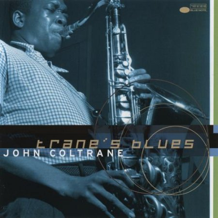 John Coltrane - Trane's Blues (1999)