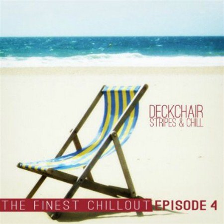 VA - Deckchair Stripes and Chill Episode 4 (2013)