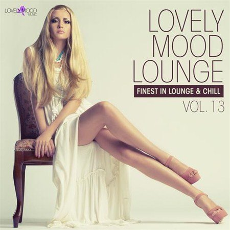 VA - Lovely Mood Lounge Vol 13 (2013)
