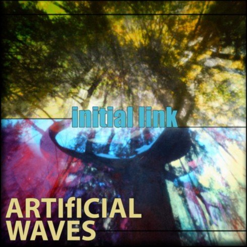 Artificial Waves - Initial Link (2013)