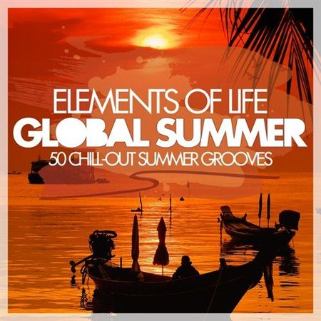 VA - Elements of Life - Global Summer 50 Chill-Out Summer Grooves (2013)