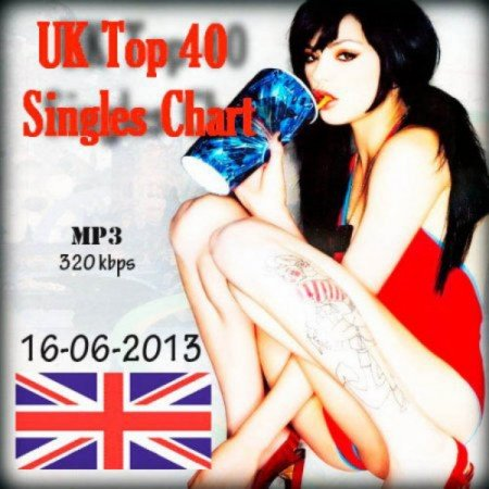The Official UK Top 40 Singles Chart 16.06.2013 (2013)