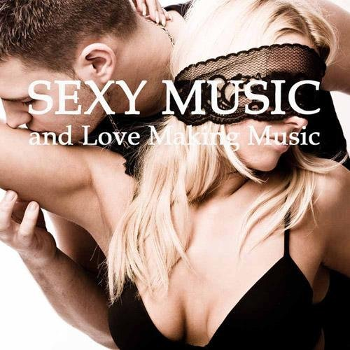 Sexy Music Lounge Club - Sexy Music & Love Making Music (2013)