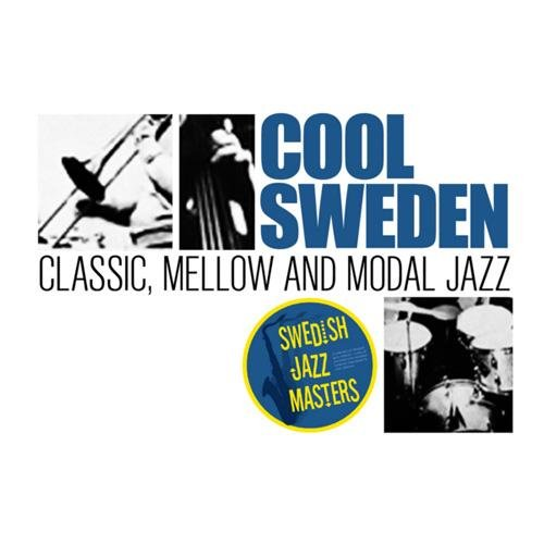 VA-Swedish Jazz Masters - Cool Sweden - Classic, Mellow and Modal Jazz (2013)