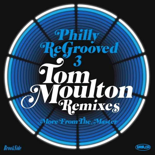 VA-Philly ReGrooved 3 (Tom Moulton Remixes) (2013)
