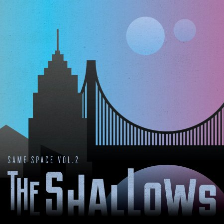 The Shallows - Same Space Vol. 2 EP (2013)