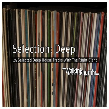 VA - Selection  Deep - 25 Selected Deep House Tracks With the Right Blend (2013)