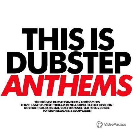 VA-This Is Dubstep Anthems (2013)