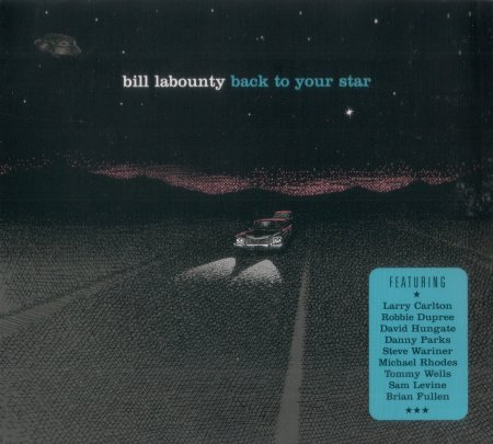 Bill LaBounty - Back To Your Star (2009)
