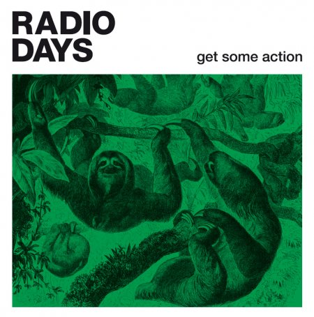 Radio Days - Get Some Action (2013)