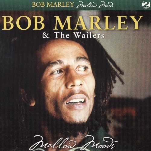 Bob Marley & The Wailers - Mellow Moods (2007)