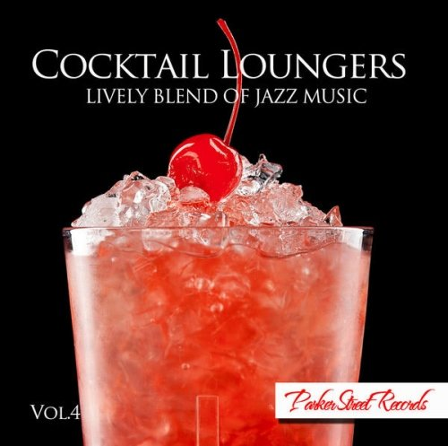 VA - Cocktail Loungers Vol. 4 (2013)
